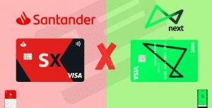 Santander sx ou next? descubra qual a melhor opção