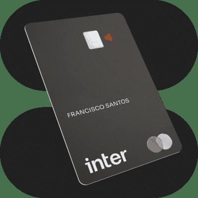 Conheça o cartão inter black oferecido pelo banco inter!